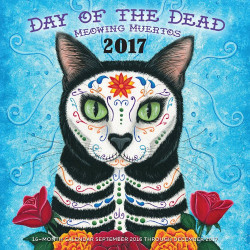 Day of the Dead Cats Meowing Muertos 2017 Calendar