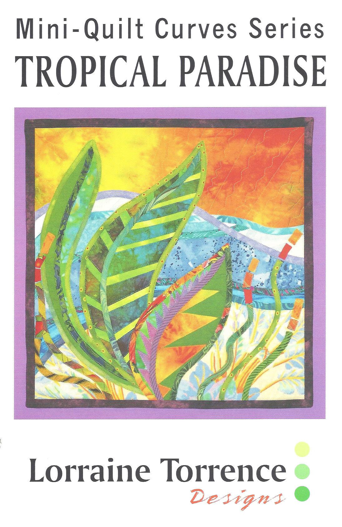 Mini-Quilt Curves Series: Tropical Paradise