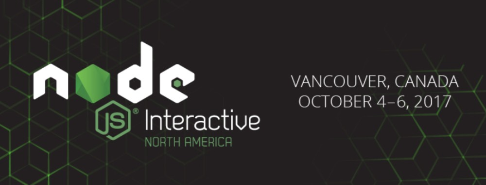 Node.js Interactive North America 2017