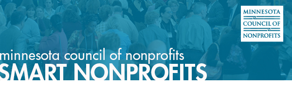 Minnesota Council of nonprofits. Smart nonprofits.