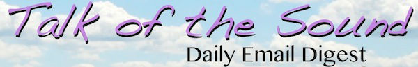 Talk of the Sound Daily Email Digest Signup Form