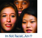 I'm Not a Racist…Am I?