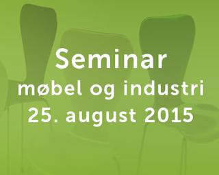Gratis seminar for møbel og industri