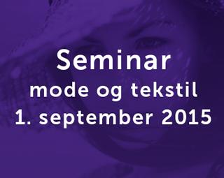 Gratis seminar for mode og tekstil