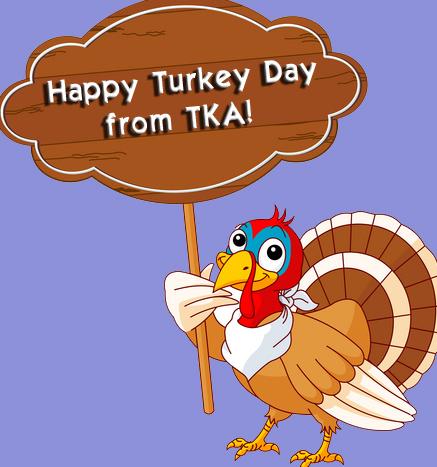 Happy Turkey Day from TKA!
