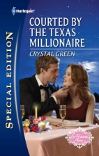 Courted by the Texas Millionare by Crystal Green