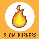 slow-burners
