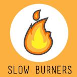 slow-burners