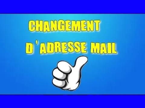 changement adresse mail