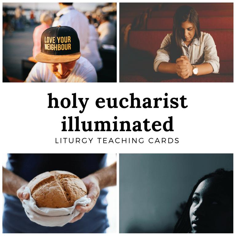 Holy Eucharist Illuminated
