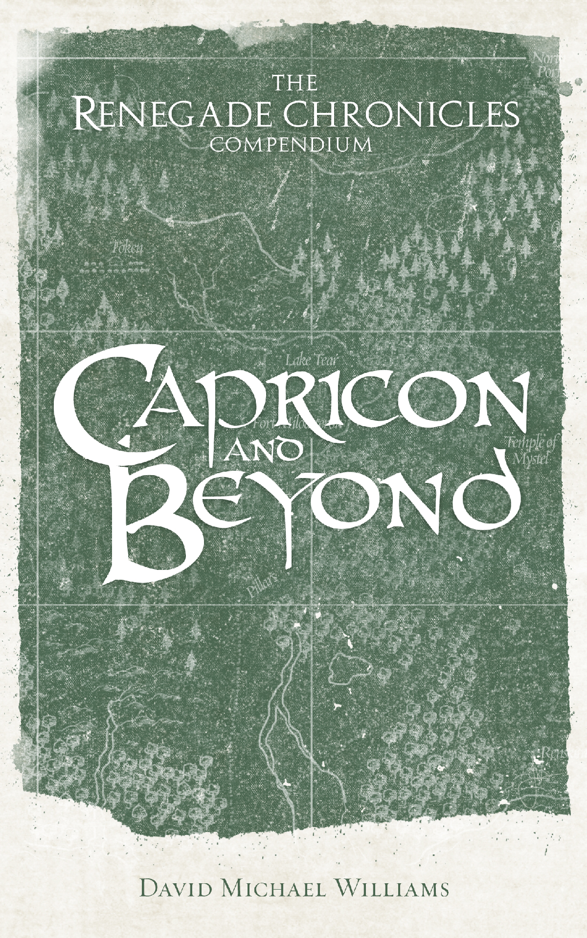"Cover of ""Capricon and Beyond: The Renegade Chronicles Compendium"""