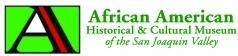 African American Historical & Cultural Museum of San Joaquin Valley