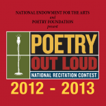 2012 - 2013 Poetry Out Loud: National Recitation Contest