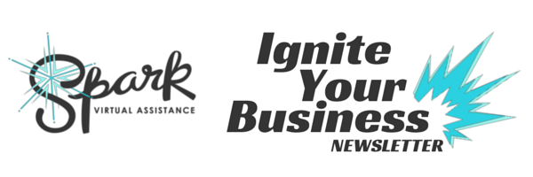 Spark Virtual Assistance | Ignite Your Business Newsletter