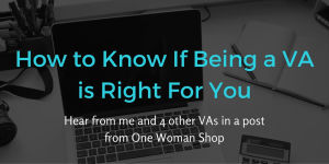 How to Know if Being a VA is Right For You