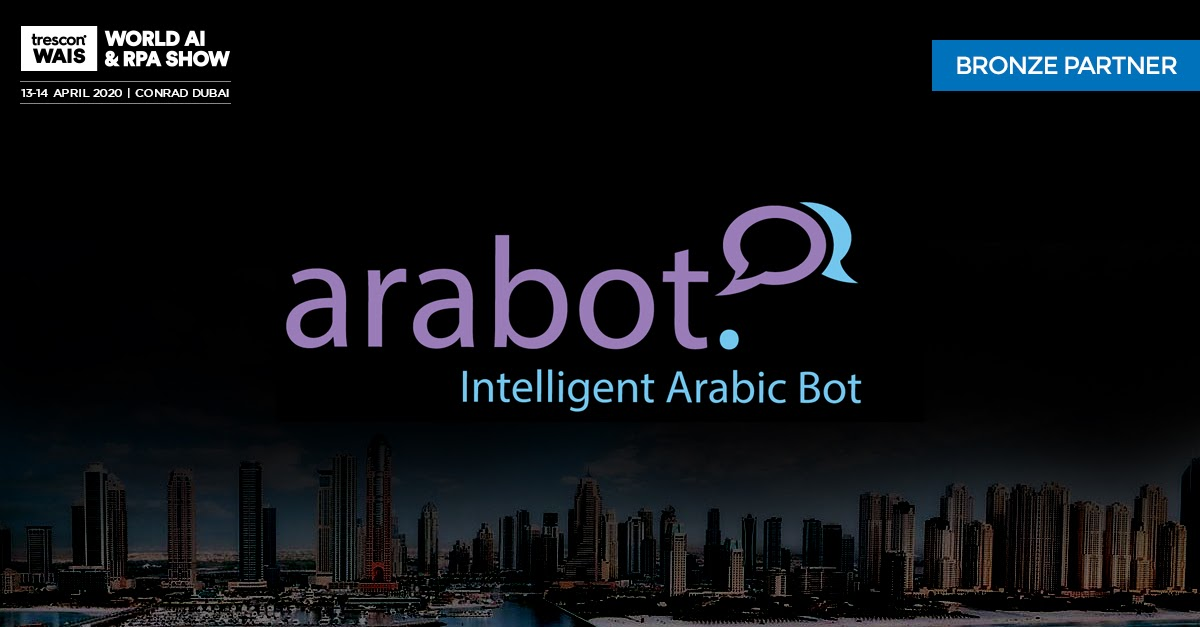 arabot to Showcase Chatbot Technologies at the World AI & RPA Show 2020