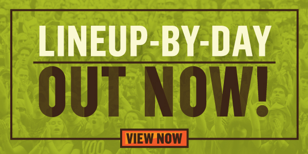 Lineup-By-Day Out Now!