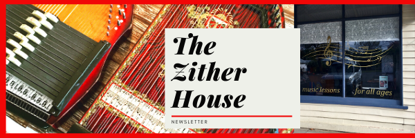 The Zither House News