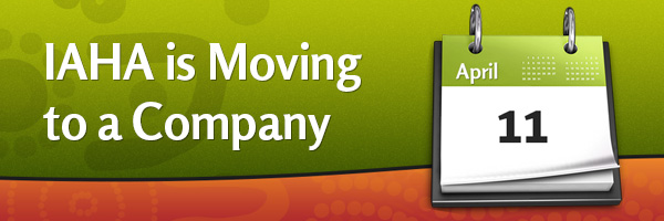 IAHA is Moving to a Company