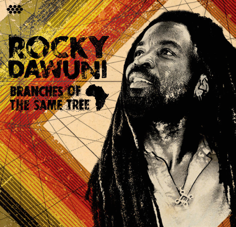 "Rocky Dawuni ""Branches of the Same Tree"""