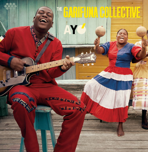 "Pre-order The Garifuna Collective ""Ayó"""