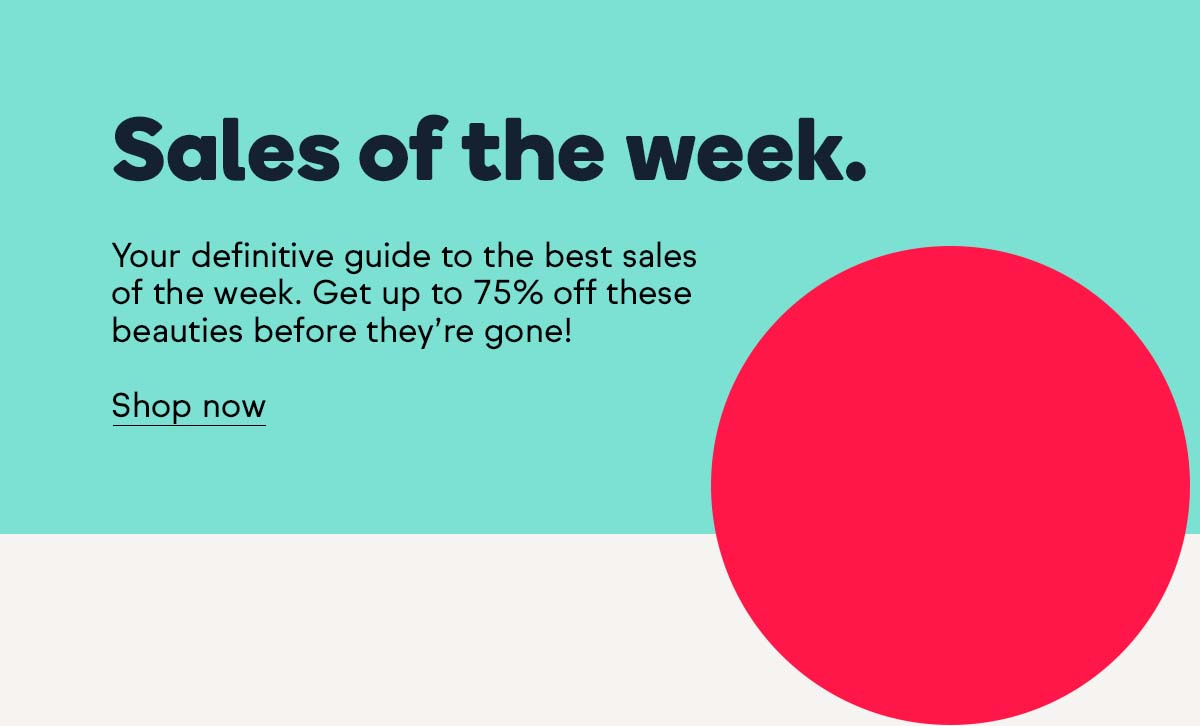 With up to 75% off, these sales have caught our eye this week.