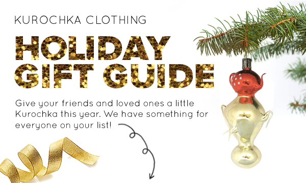 Kurochka Clothing Holiday Gift Guide