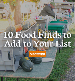10 Food Finds to Add to Your List