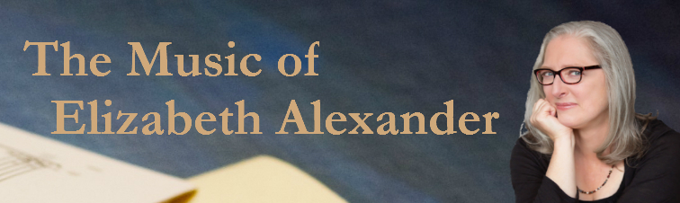 The Music of Elizabeth Alexander ~ www.seafarerpress.com