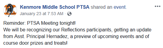 Kenmore Middle School PTSA shared event: Reminder: PTSA Meeting tonight! We will be recognizing our Reflections participants, getting an update from Asst. Principal Hernadez, a preview of upcoming events and of course door prizes and treats!