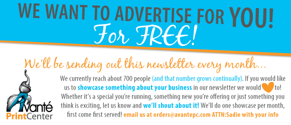 We'd like to advertise for you, our loyal customer, for FREE! We cuurently reach about 700 people with this newsletter and if you would like to be in our Shoutout Showcase you can! We do One per month, first come first served. Email us with all your info and we will get it done!