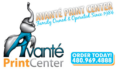 Avante Print Center - Family Owned and Operated Since 1984. Printing, Graphic Design, Promotional Products and Much More! Order today! 480-969-4888