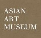 [Logo Image: Asian Art Museum]