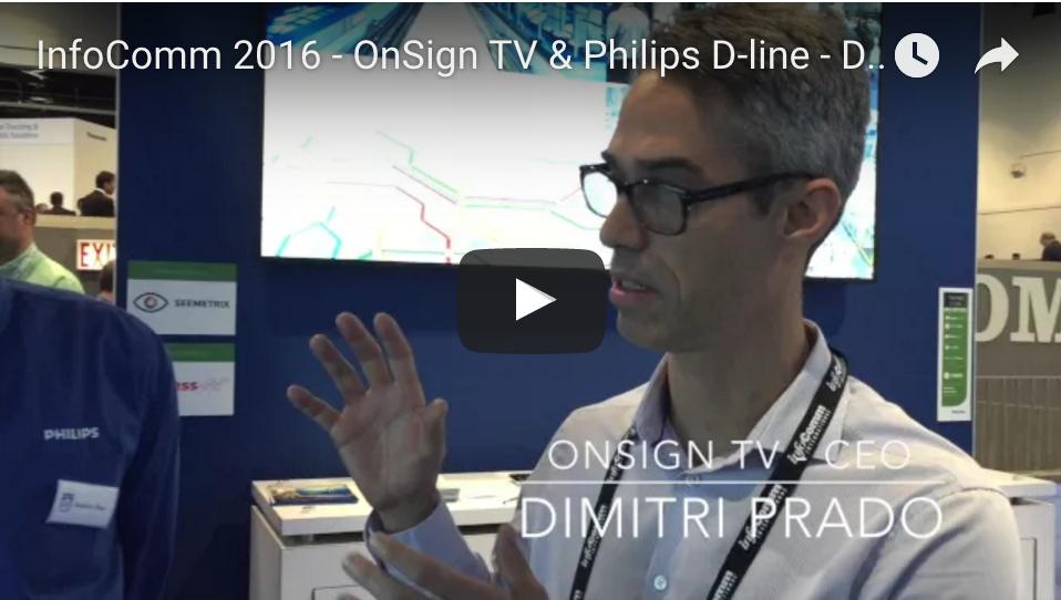 InfoComm 2016 - OnSign TV & Philips D-line - Digital Signage Solution