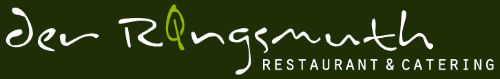 der Ringsmuth - Restaurant & Catering