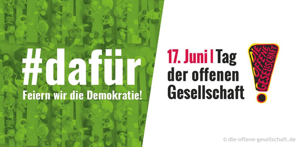 17. Juni Tag der offenen Gesellschaft