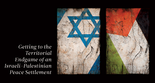 Getting to the Territorial Endgame of an Israeli-Palestinian Peace Settlement