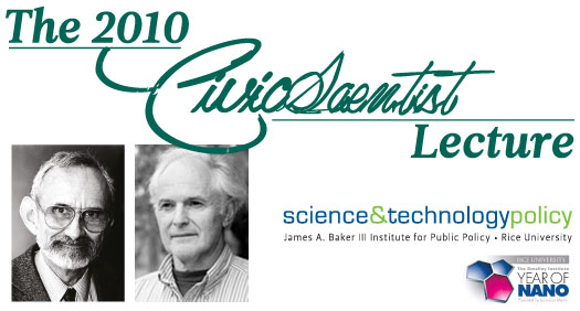 Baker Institute Update: Nobel laureates to speak; Starr Foundation gives $2.5 million