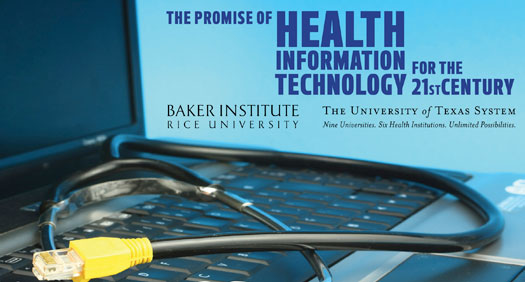 Baker Institute Update: Will computerized medical records make you healthier?