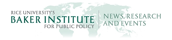 News, Research and Events from Rice University's Baker Institute for Public Policy