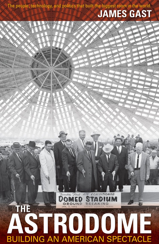 The Astrodome: Building an American Spectacle @ St. Paul's United Methodist Church