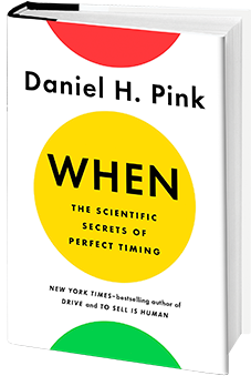 Cover photo of Dan Pink's latest book, When.
