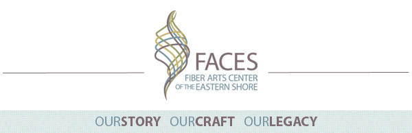 Common Threads: The Official Newsletter of the Fiber Arts Center of the Eastern Shore