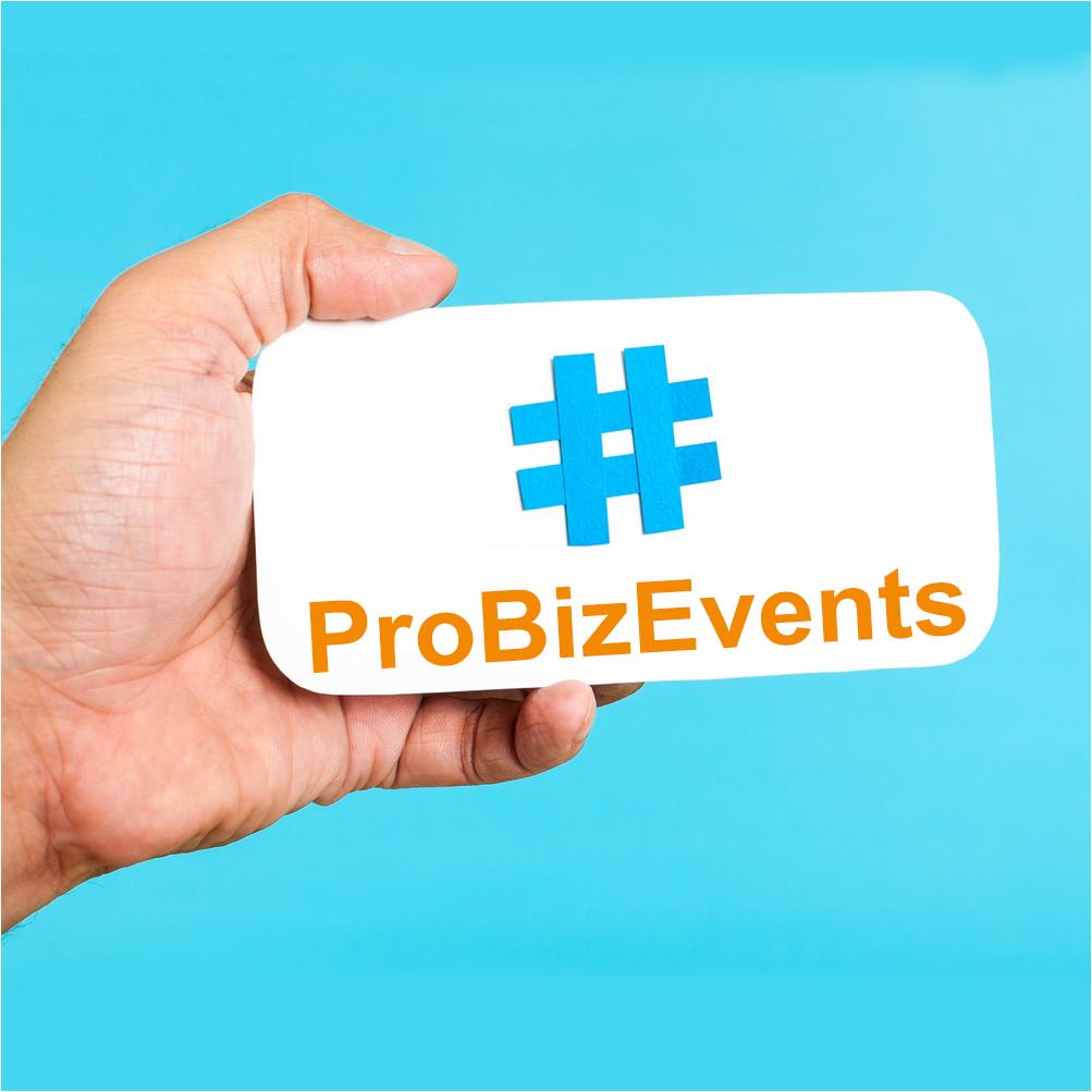 #ProBizEvents