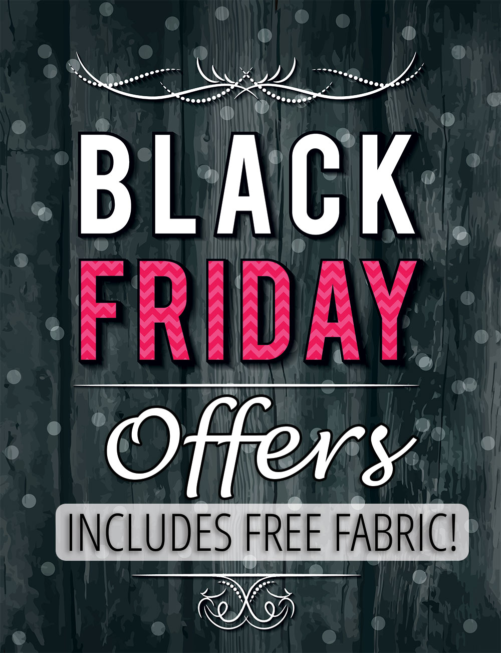 8 days: 8 great offers for BLACK FRIDAY