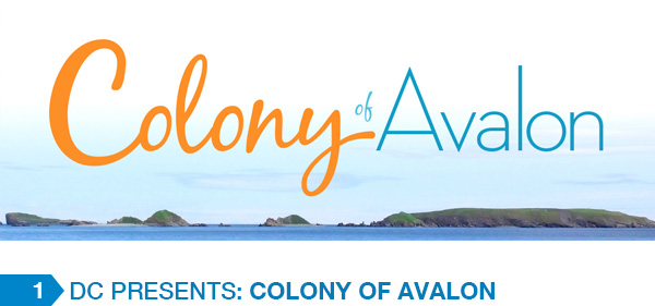 Dc Presents: Colony of  Avalon
