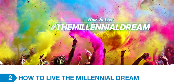 #TheMillennialDream