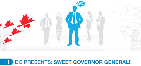 Dc Presents: Sweet Governor General!!