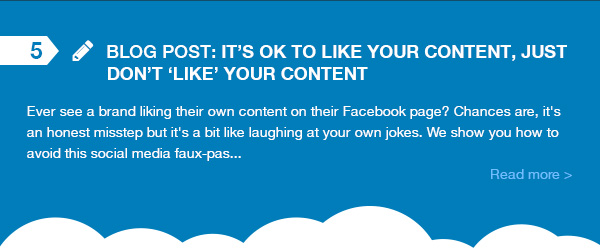Blog Post - It's OK to Like Your Content Just Don't Like Your Content. Ever see a brand liking their own content on their Facebook page? Chances are, it's an honest misstep but it's a bit like laughing at your own jokes. We show you how to avoid this social media faux-pas...
