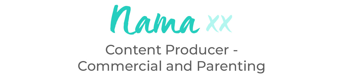 Nama xx - Content Producer - Commercial and Parenting.